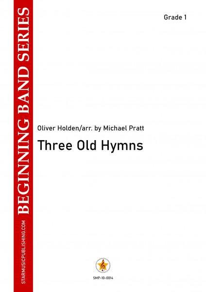 Three Old Hymns
