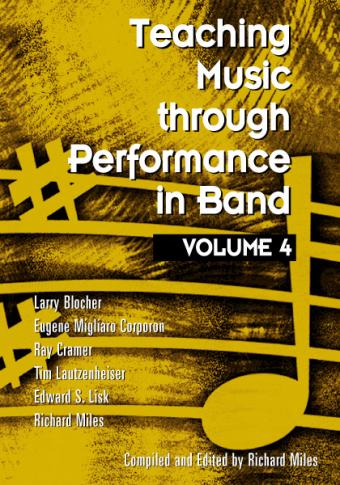 Teaching Music through Performance in Band • Vol. 4