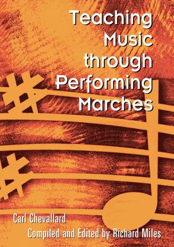 Teaching Music through Performing Marches