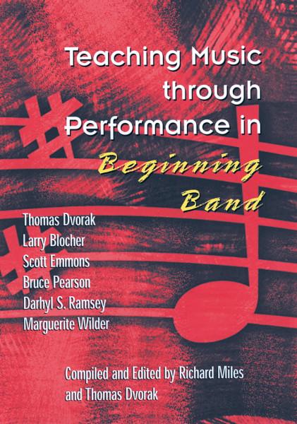 Teaching Music through Performance in Beginning Band • Vol. 1